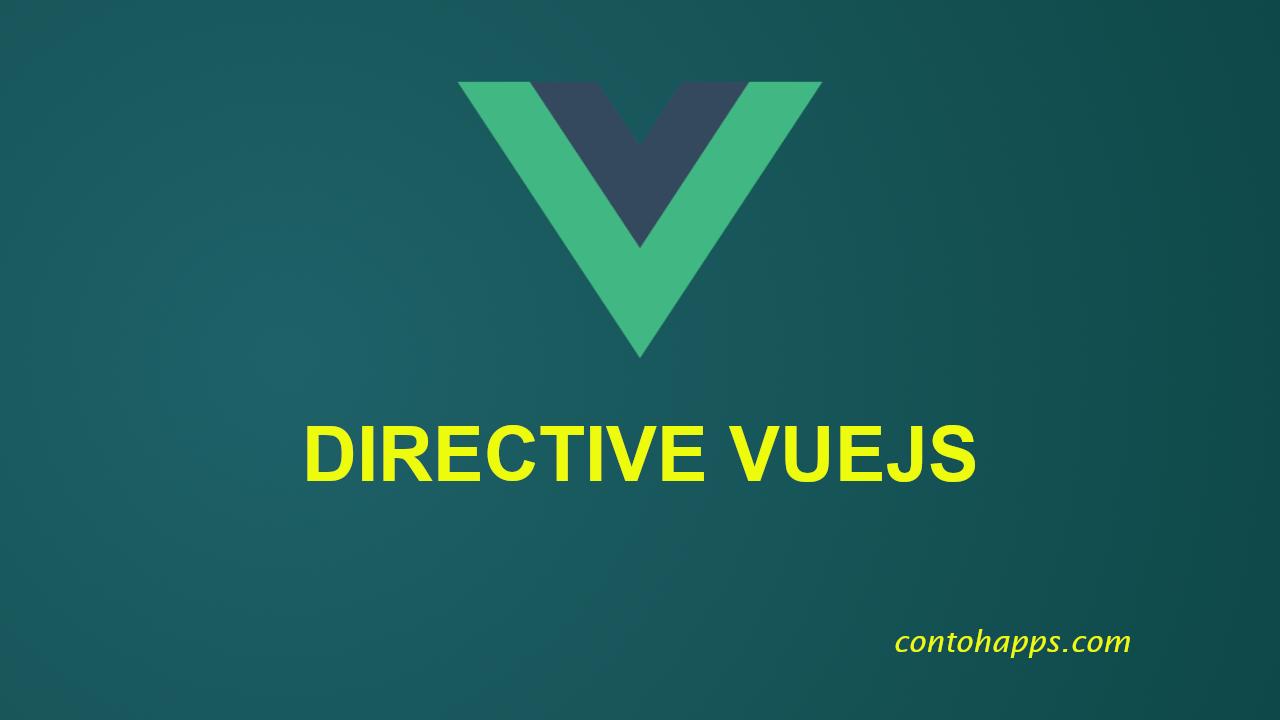 Cara menggunakan Directive v-on Vue.js