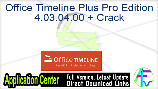 Office Timeline Plus Pro Edition 4.03.04.00 + Crack