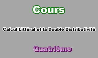Cours Sur Calcul Littéral et la Double Distributivité 4eme en PDF