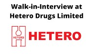 Hetero Drugs Limited India's leading Generic Pharmaceutical Company Walk-In Interview For Freshers ITI, BA, B.Com, BSc, MSc Candidates