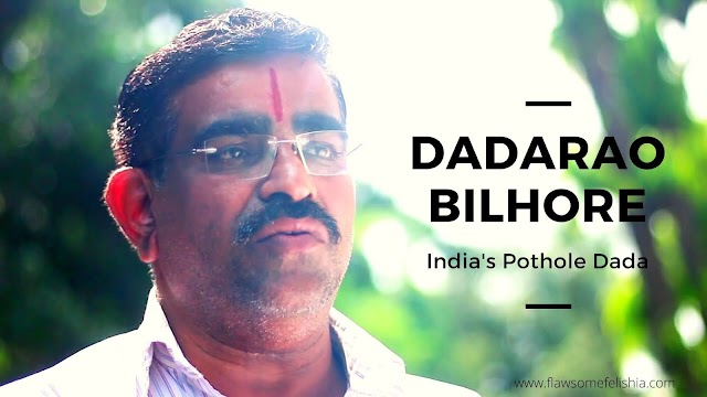 Dadarao Bilhore – The Pothole Dada of Mumbai
