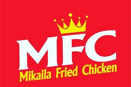 Lowongan Kerja Mikaila Fried Chicken (MFC) Pekanbaru September 2019