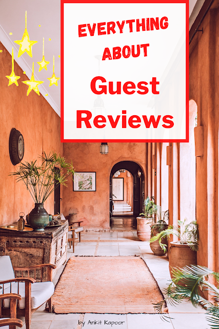 Everything About Guest Review, What is Guest Review, Why Guest Reviews Matter, How to encourage guest reviews, review, Why it is important to reply Reviews, Tips to get more guest reviews