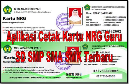 Download Aplikasi Cetak Kartu NRG Sesuai Juknis Untuk Tahun 2019/2020