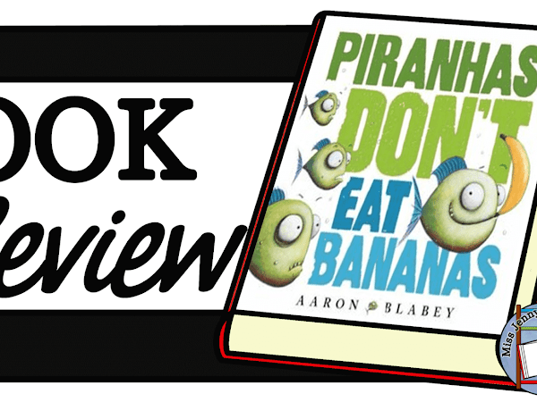 Piranhas Don't Eat Bananas: Book Review