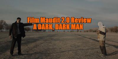 a dark, dark man review