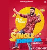 Single Hi Theek AA Lyrics  Teji Naaz