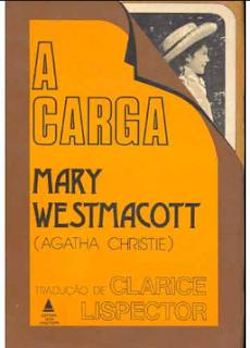 A CARGA - Agatha Christie [Mary Westmacott]