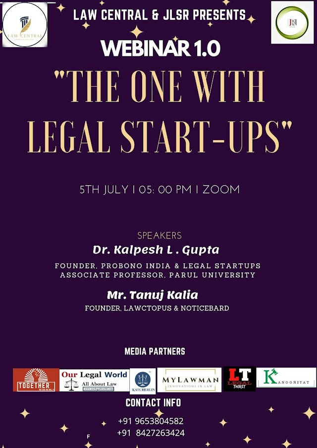 [Webinar] on The One with Legal Startups by Law Central and Journal for Law Students & Researchers [Register Soon]