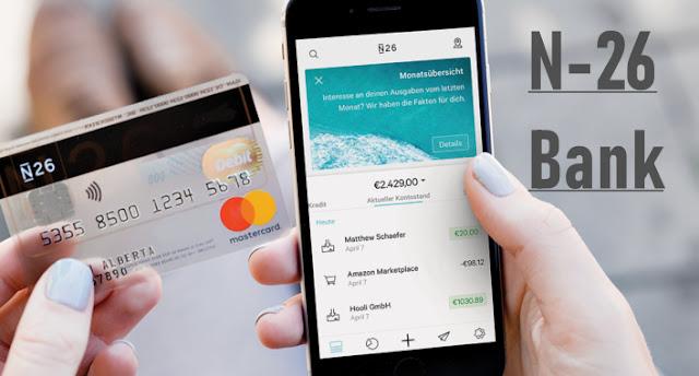 شرح كيفية فتح حساب في بنك N26 و كيفية الحصول على بطاقة مستر كارد في 10 دقائق