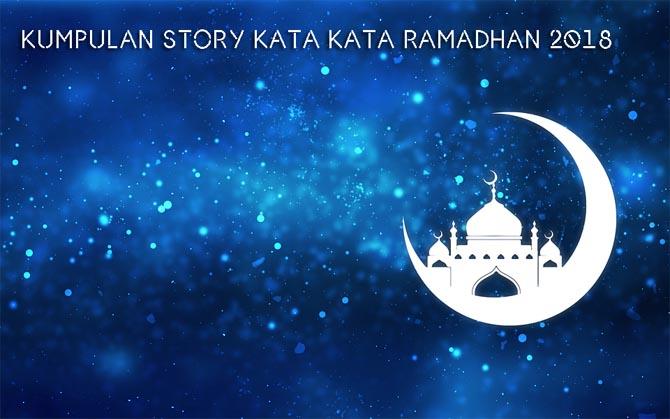 Kumpulan Status WhatsApp Kata Ucapan Ramadhan 2018 Terbaik