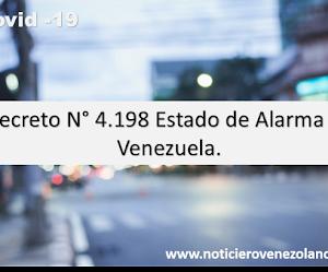 Lea el decreto Nº 4.198 de fecha 12 de mayo de 2020, declaración de Estado de Alarma para atender la Emergencia Sanitaria del Coronavirus (COVID-19) by noticierovenezolano.com