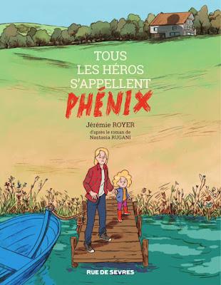 Tous les héros s'appellent Phénix de Jérémie Royer aux éditions Rue de Sèvres