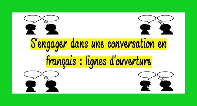 Phrases pour commencer une conversation en français