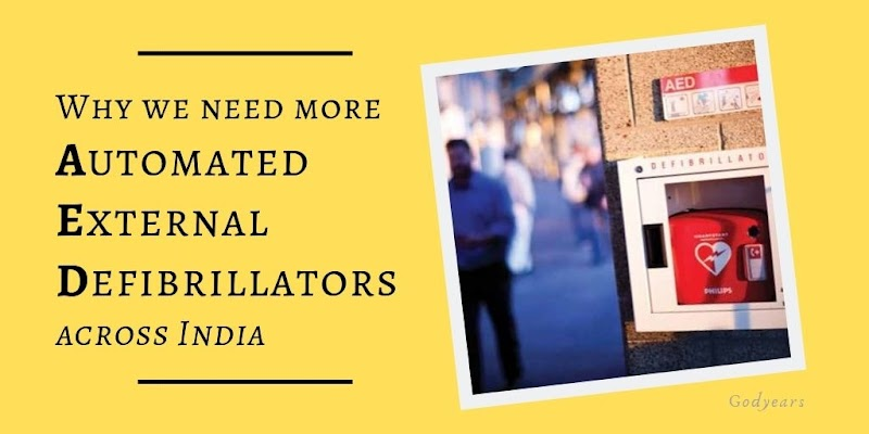 Why we need more Automated External Defibrillators across India #SaveHeart