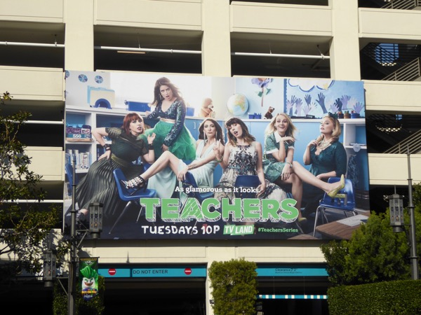 Teachers series premiere billboard