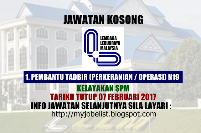 Jawatan Kosong Lembaga Lebuhraya Malaysia (LLM) Februari 2017