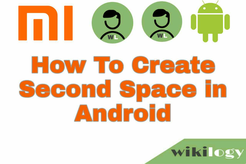 How to create second space in Android MI Redmi