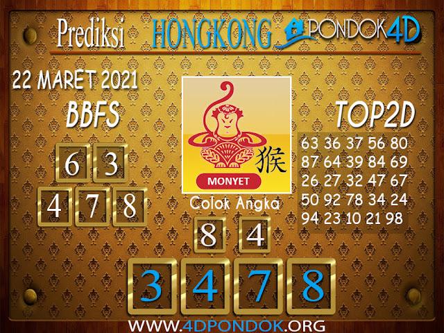 Prediksi Togel HONGKONG PONDOK4D 22 MARET 2021