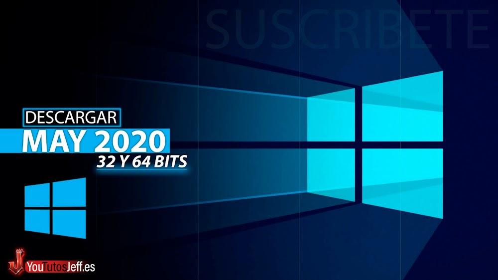 Descargar Windows 10 May 2020 Español Ultima Versión