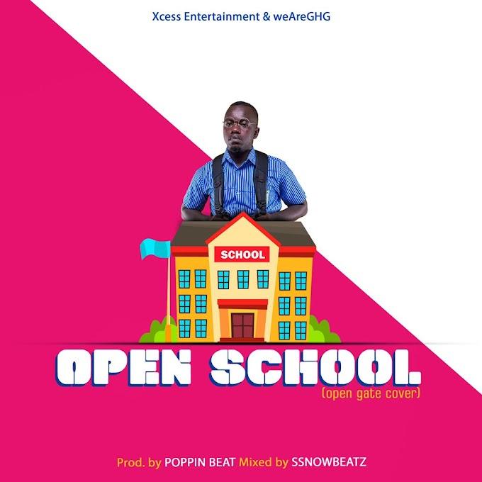 Ajeezay – Open School (Kuami Eugene Open Gate Cover)