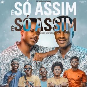 The Twins ft. Os Moikanos - É Só Assim (Afro House) Download Mp3,Baixar Mp3, Baixar 2020, baixar nova musica, 2020, 2019, Download Grátis