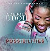 [Music + Video] Possibilities - Adebola Udoh