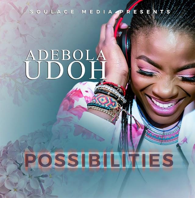 [Music + Video] Possibilites - Adebola Udoh