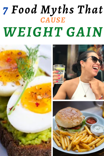 Food Myths That Cause Weight Gain