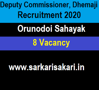 Deputy Commissioner, Dhemaji Recruitment 2020 - Orunodoi Sahayak (8 Posts)