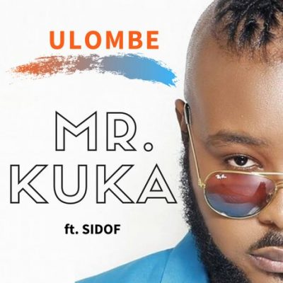 Mr. Kuka Feat. Sidof - Ulombe
