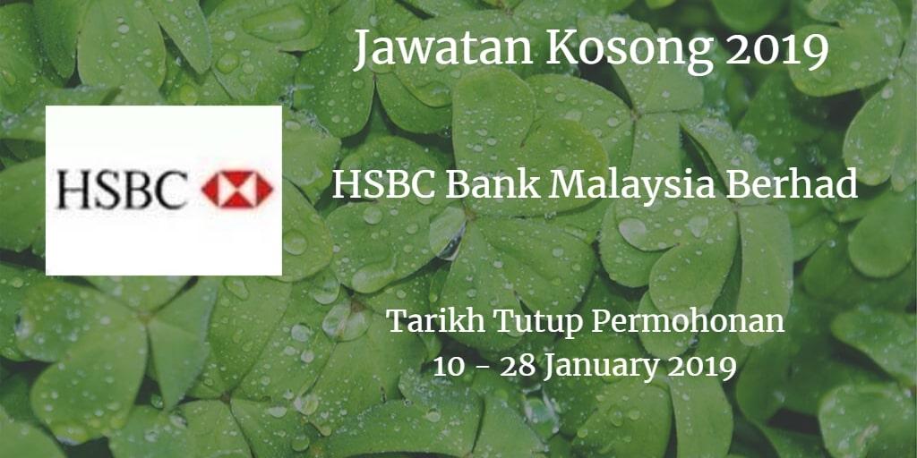 Jawatan Kosong HSBC Bank Malaysia Berhad 10  - 28 January 2019