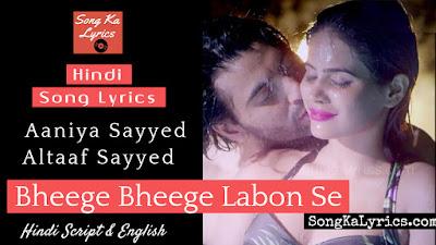 bheege-bheege-labon-se-lyrics