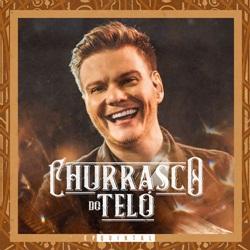 CD Churrasco do Teló EP Quintal - Michel Teló 2019