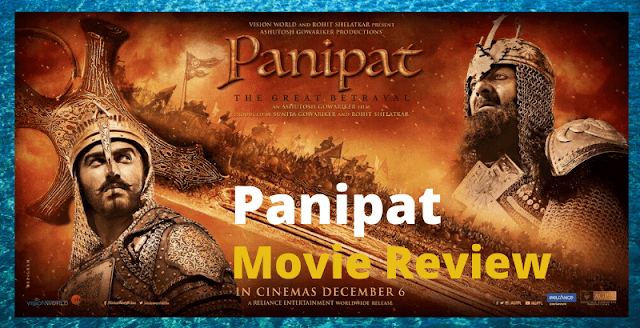 Panipat Movie (2019) Review Cast, Story, Rating, Box Office