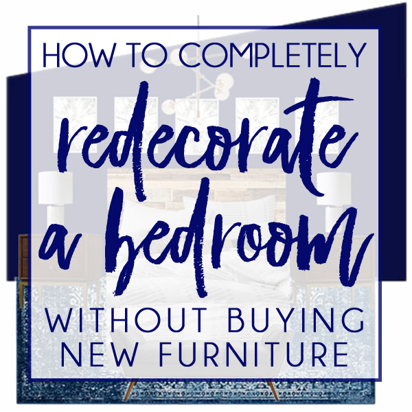 How to redecorate a bedroom without replacing the for I want to redecorate my bedroom