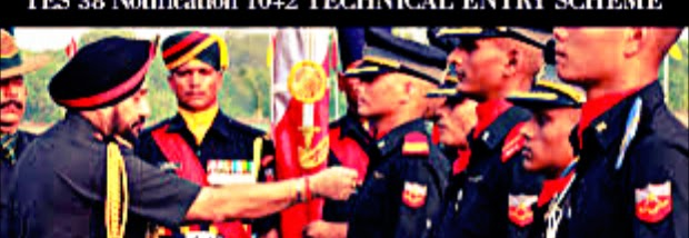 Details About Indian Army TES 38 Selection  Procedure , Call Letter , Result .
