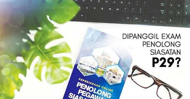 Dapatkan Contoh Soalan Dan Rujukan Bagi Exam Online Penolong Pegawai Siasatan P29 Tahun 2020