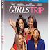 'Girls Trip' heads to digital and DVD October 3