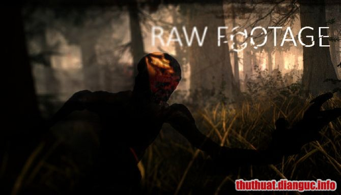 Download Game RAW FOOTAGE Full Crack, Game RAW FOOTAGE, Game RAW FOOTAGE free download, Game RAW FOOTAGE full crack, Tải Game RAW FOOTAGE miễn phí