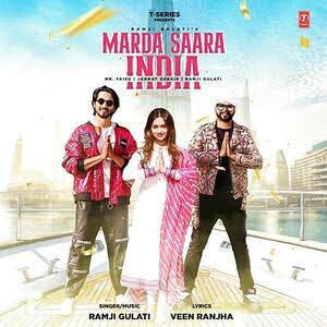 Ramji Gulati: Marda Saara India Lyrics - Mr Faisu
