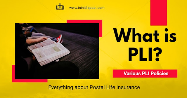 Complete information about post office PLI Policy Plans