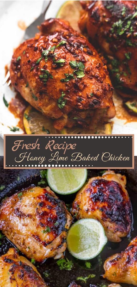 Honey Lime Baked Chicken #dinnerrecipe #food #amazingrecipe #easyrecipe