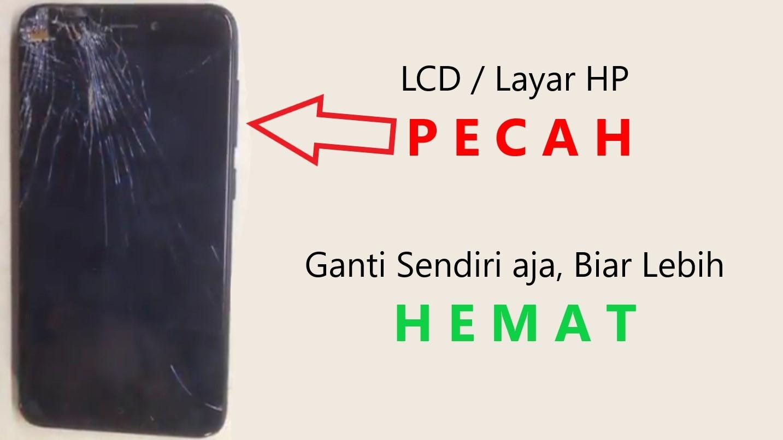 Ganti Layar HP Xiaomi 4X