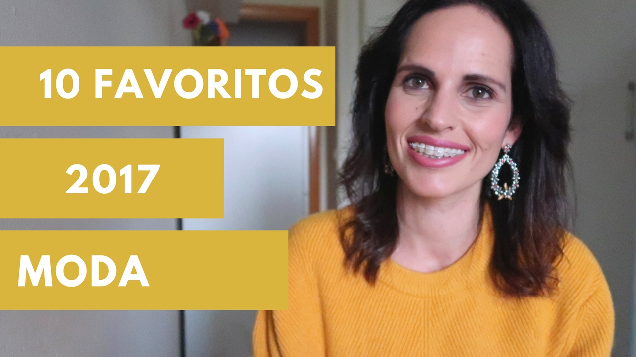 vídeo-top-10-favoritos-moda-2017