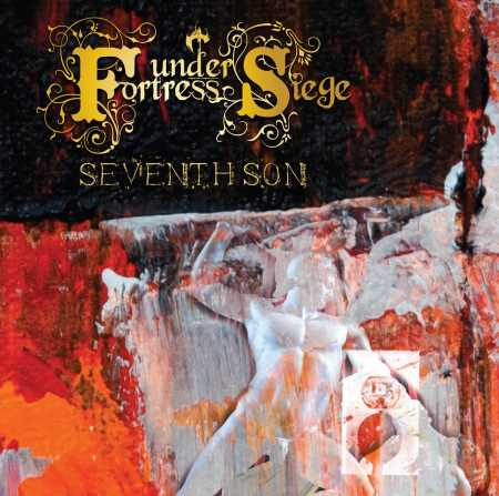 """FORTRESS UNDER SIEGE: Ακούστε το νέο single """"Seventh Son"""""""
