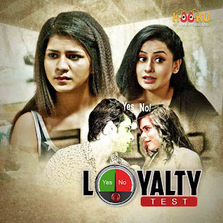 'Loyalty Test' Web Series KooKu Wiki, Cast Real Name, Reviews, Plot, Release Date | AllBioWiki