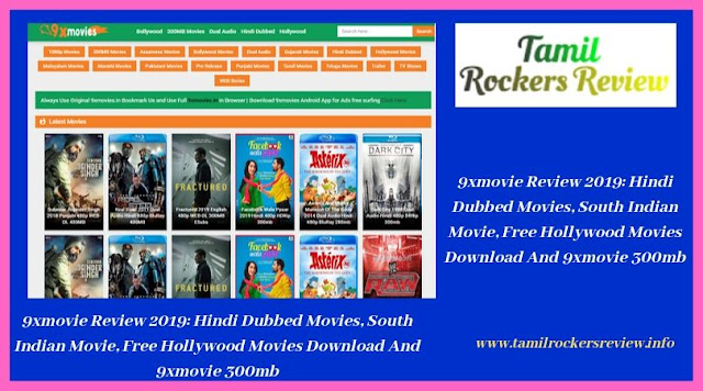 9xmovie Review 2019: Hindi Dubbed Movies, South Indian Movie, Free Hollywood Movies Download And 9xmovie 300mb