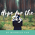 Hope for the Sky