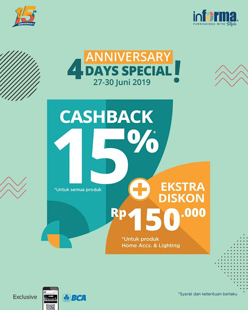 #Informa - #Promo 4 Days Special Anniversari Dapat Cashback & Ekstra Diskon (s.d 30 Juni 2019)